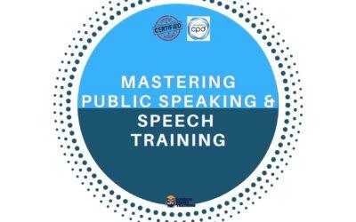 Mastering Public Speaking & Speech Training